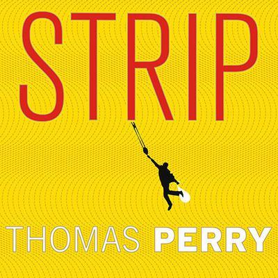 Strip: A Novel Audiobook, by