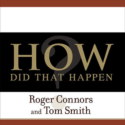 How Did That Happen?: Holding People Accountable for Results the Positive, Principled Way Audiobook, by