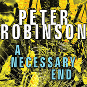A Necessary End: An Inspector Alan Banks Mystery, by Peter Robinso