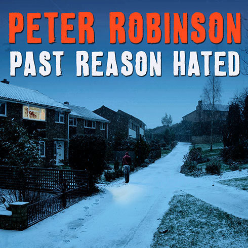Printable Past Reason Hated: An Inspector Banks Mystery Audiobook Cover Art