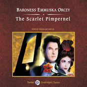 The Scarlet Pimpernel Audiobook, by Baroness Emmuska Orczy