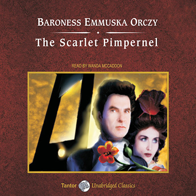 The Scarlet Pimpernel, with eBook Audiobook, by Emma Orczy
