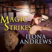 Magic Strikes, by Ilona Andrews