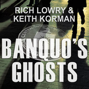 Banquo's Ghosts: A Novel Audiobook, by Rich Lowry