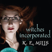 Witches Incorporated Audiobook, by Karen Miller