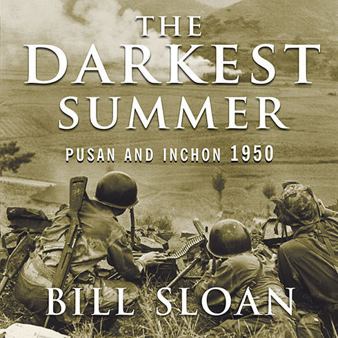 Printable The Darkest Summer: Pusan and Inchon 1950: The Battles That Saved South Korea---and the Marines---from Extinction Audiobook Cover Art