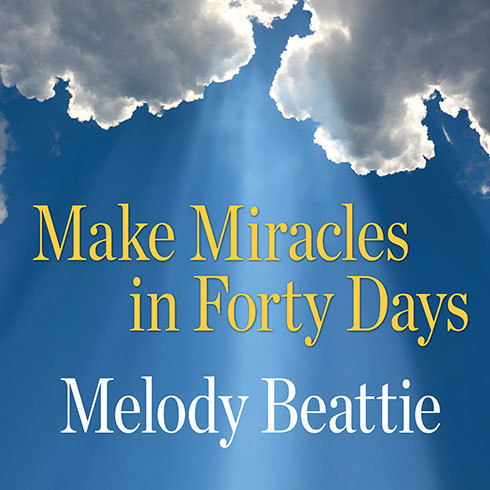 Printable Make Miracles in Forty Days: Turning What You Have into What You Want Audiobook Cover Art
