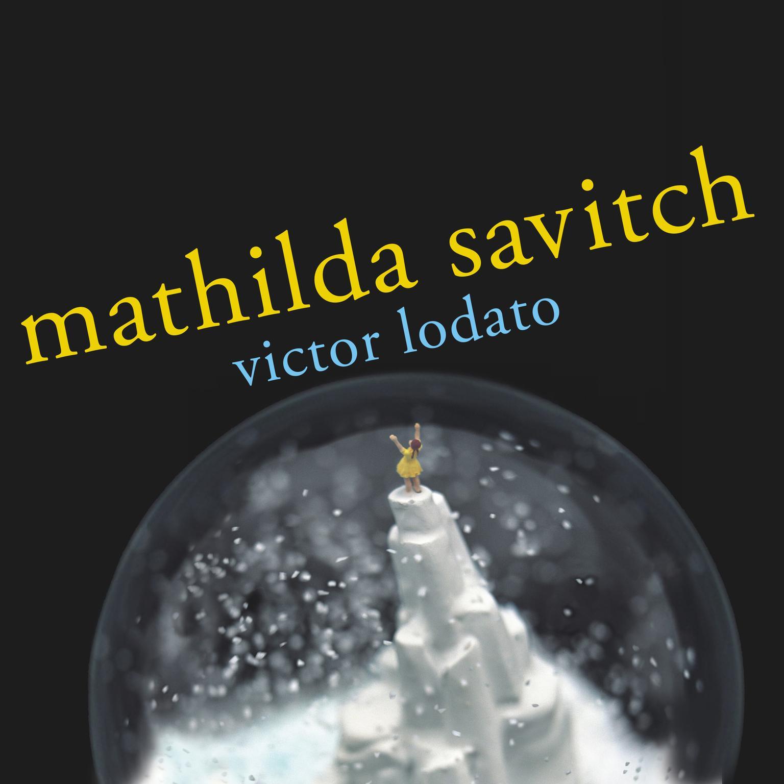 Printable Mathilda Savitch: A Novel Audiobook Cover Art