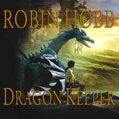 Dragon Keeper, by Robin Hobb