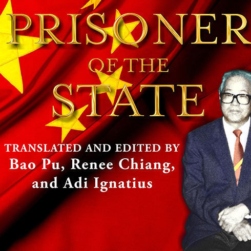 Printable Prisoner of the State: The Secret Journal of Premier Zhao Ziyang Audiobook Cover Art