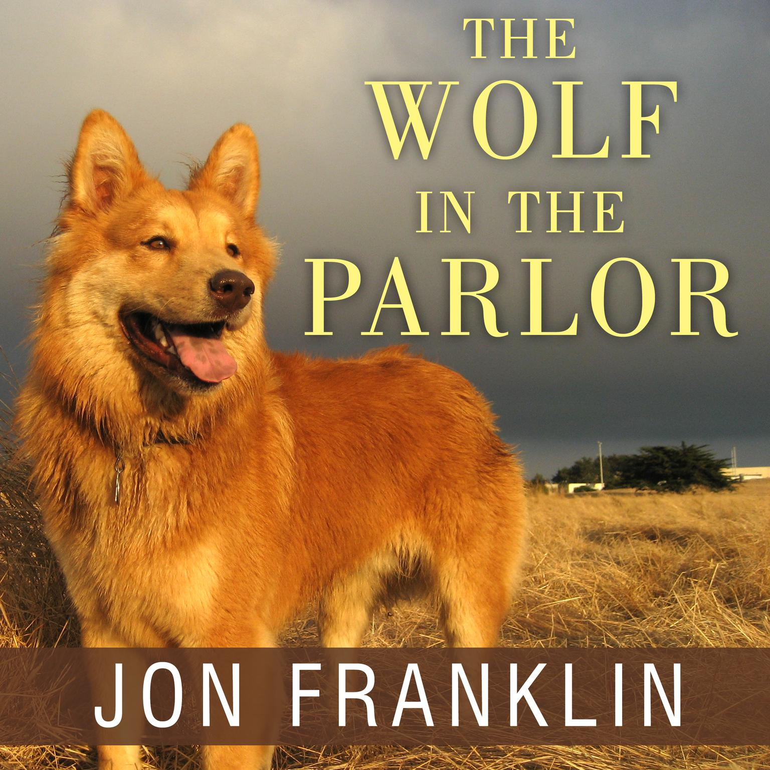Printable The Wolf in the Parlor: The Eternal Connection Between Humans and Dogs Audiobook Cover Art
