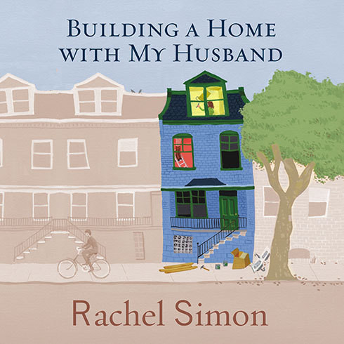 Printable Building a Home with My Husband: A Journey Through the Renovation of Love Audiobook Cover Art