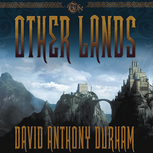 Printable The Other Lands: Book Two of the Acacia Trilogy Audiobook Cover Art