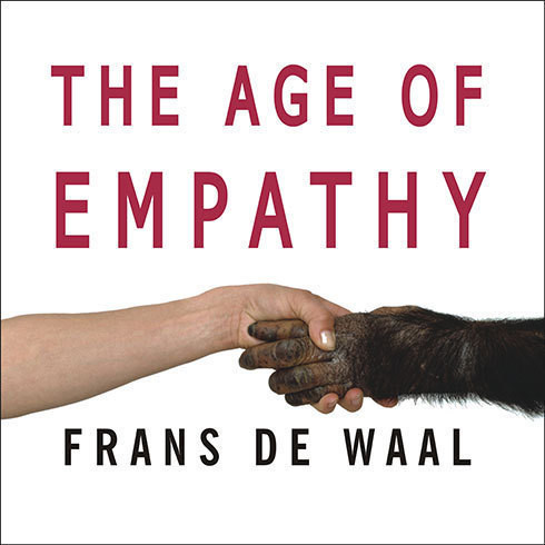 Printable The Age of Empathy: Nature's Lessons for a Kinder Society Audiobook Cover Art