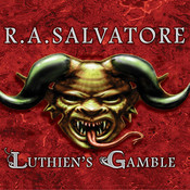 Luthien's Gamble, by R. A. Salvatore