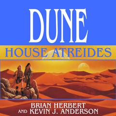 Dune: House Atreides Audiobook, by Kevin J. Anderson