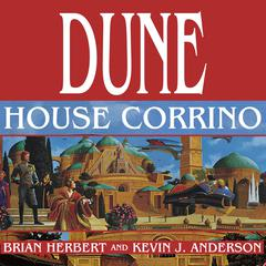 Dune: House Corrino Audiobook, by Kevin J. Anderson