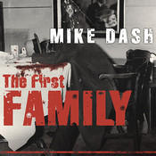 The First Family: Terror, Extortion, Revenge, Murder, and the Birth of the American Mafia Audiobook, by Mike Dash
