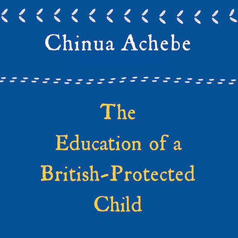 Printable The Education of a British-Protected Child: Essays Audiobook Cover Art