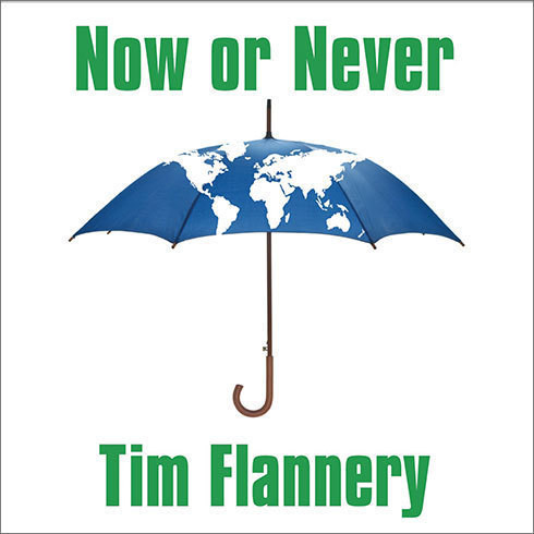 Printable Now or Never: Why We Must Act Now to End Climate Change and Create a Sustainable Future Audiobook Cover Art