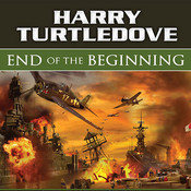 End of the Beginning, by Harry Turtledove
