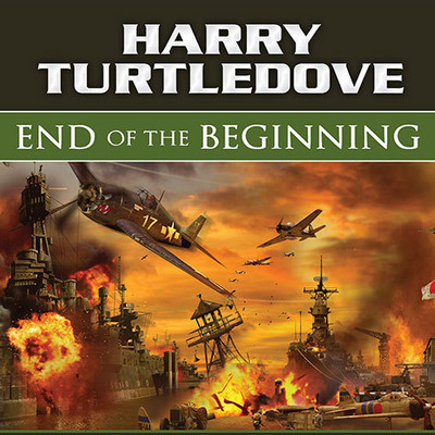 End of the Beginning Audiobook, by Harry Turtledove