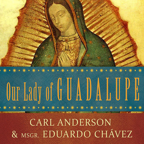 Printable Our Lady of Guadalupe: Mother of the Civilization of Love Audiobook Cover Art