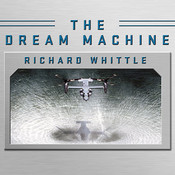 The Dream Machine: The Untold History of the Notorious V-22 Osprey Audiobook, by Richard Whittle