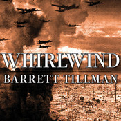 Whirlwind: The Air War Against Japan 1942-1945 Audiobook, by Barrett Tillman