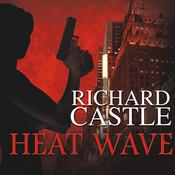 Heat Wave, by Richard Castle