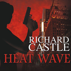 Heat Wave Audiobook, by Richard Castle
