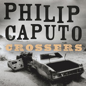 Crossers: A Novel Audiobook, by Philip Caputo