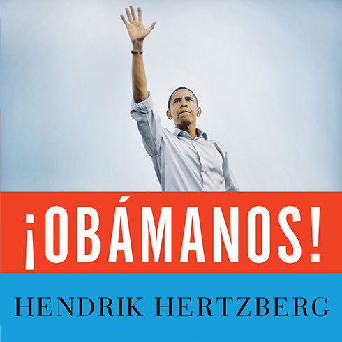 Printable ¡Obámanos!: The Rise of a New Political Era Audiobook Cover Art