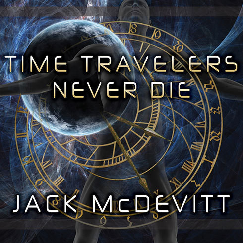 Printable Time Travelers Never Die Audiobook Cover Art