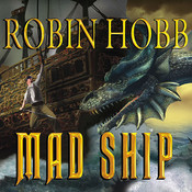 Mad Ship, by Robin Hobb, Anne Flosnik