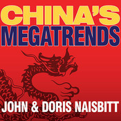 China's Megatrends: The Eight Pillars of a New Society Audiobook, by John Naisbitt, Doris Naisbitt