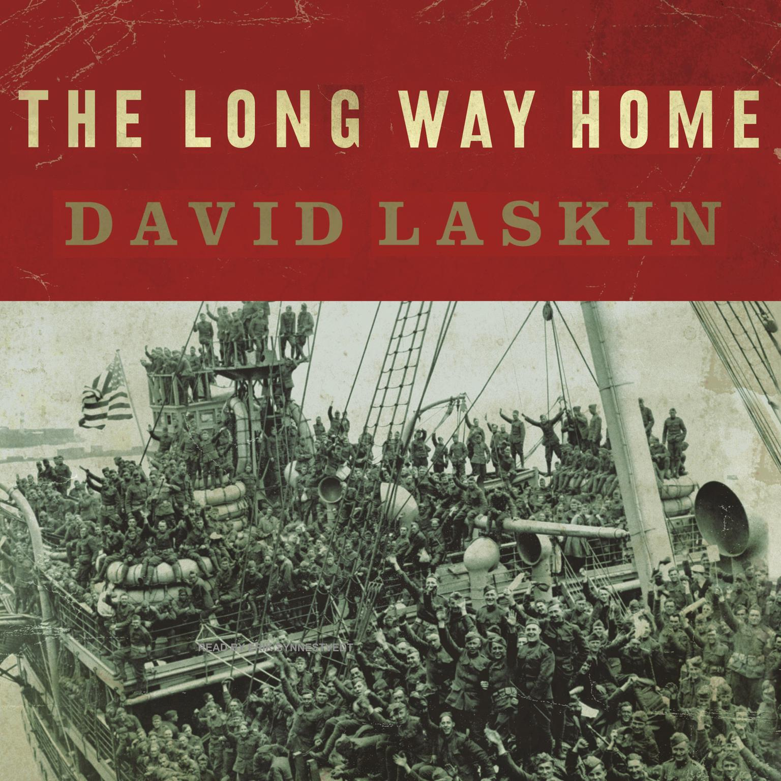 Printable The Long Way Home: An American Journey from Ellis Island to the Great War Audiobook Cover Art