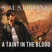 A Taint in the Blood Audiobook, by S. M. Stirling