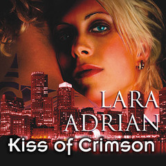Kiss of Crimson Audiobook, by Lara Adrian