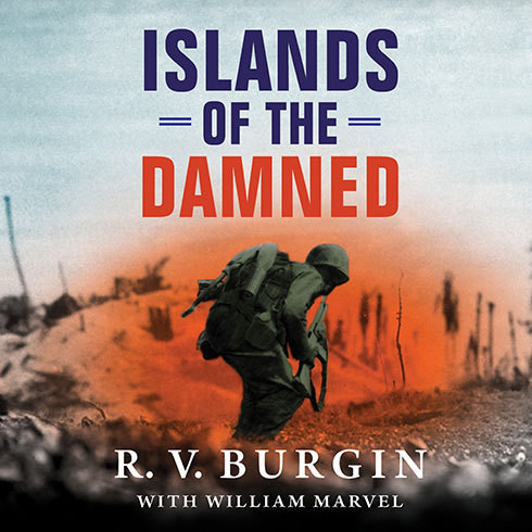Printable Islands of the Damned: A Marine at War in the Pacific Audiobook Cover Art