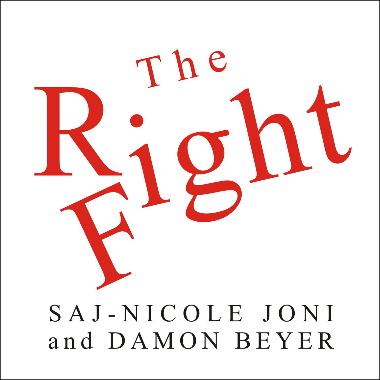 Printable The Right Fight: How Great Leaders Use Healthy Conflict to Drive Performance, Innovation, and Value Audiobook Cover Art