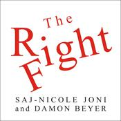 The Right Fight: How Great Leaders Use Healthy Conflict to Drive Performance, Innovation, and Value Audiobook, by Saj-nicole Joni