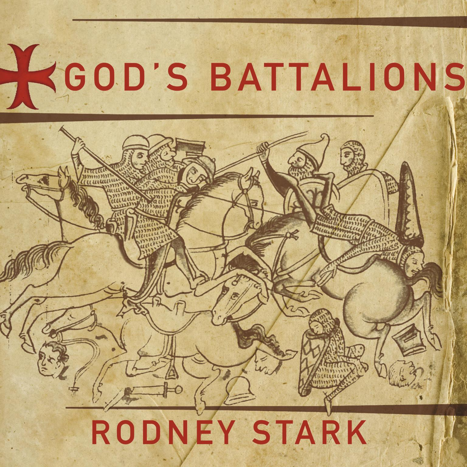 Printable God's Battalions: The Case for the Crusades Audiobook Cover Art