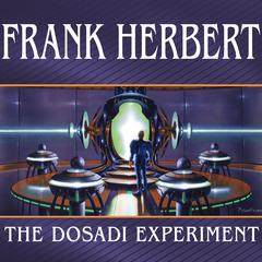The Dosadi Experiment Audiobook, by Frank Herbert