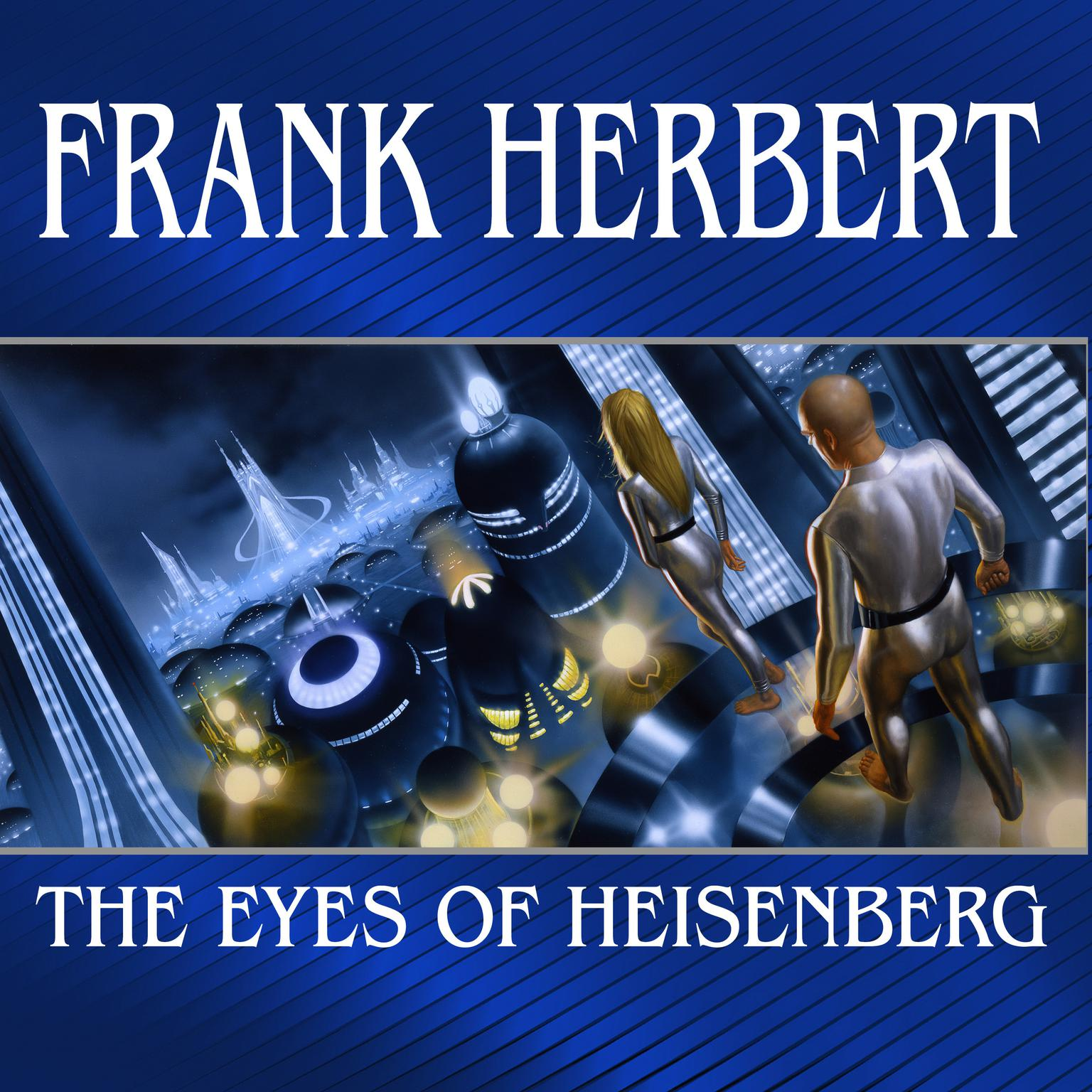 Printable The Eyes of Heisenberg Audiobook Cover Art