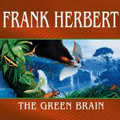 The Green Brain Audiobook, by Frank Herbert