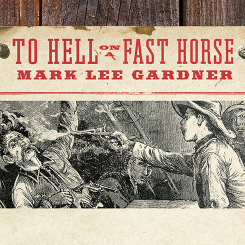 Printable To Hell on a Fast Horse: Billy the Kid, Pat Garrett, and the Epic Chase to Justice in the Old West Audiobook Cover Art