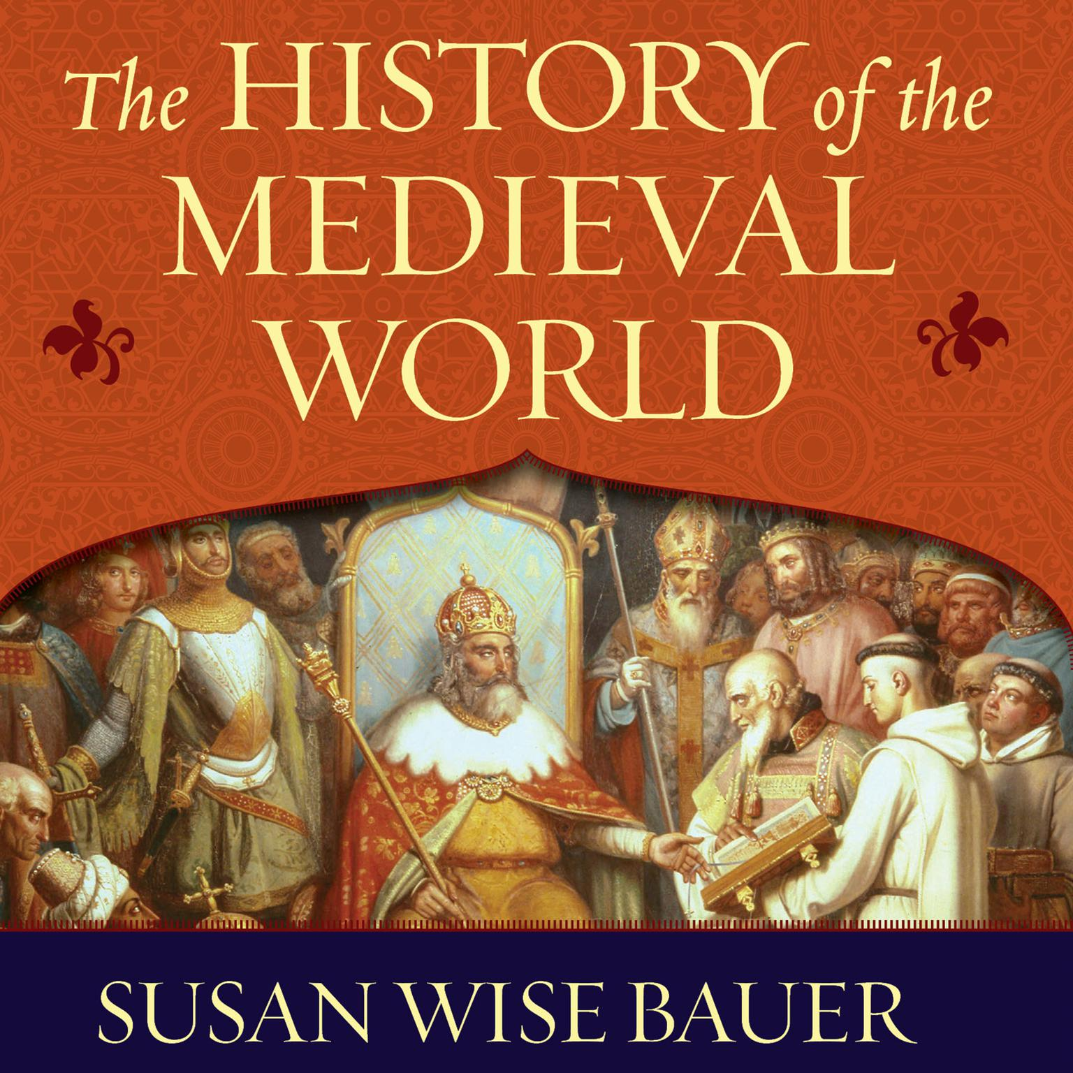 Printable The History of the Medieval World: From the Conversion of Constantine to the First Crusade Audiobook Cover Art