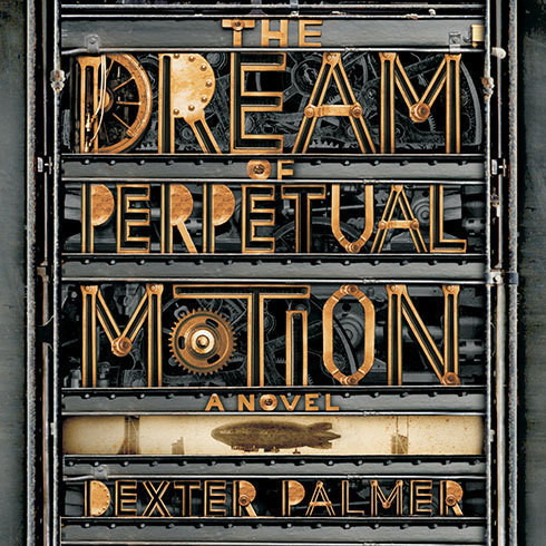 Printable The Dream of Perpetual Motion: A Novel Audiobook Cover Art
