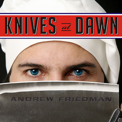 Knives at Dawn: Americas Quest for Culinary Glory at the Legendary Bocuse dOr Competition Audiobook, by Andrew Friedman